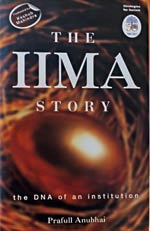 The IIMA Story The DNA of an Institution