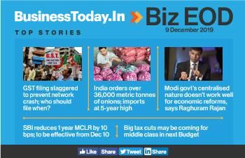 Biz EOD: GST filing streamlined; India imports 36,000 MT of onions; SBI cuts lending rates