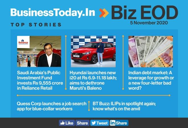Biz EOD: Saudi Arabia's PIF invests in Reliance Retail; ILIPs in spotlight again; Hyundai's new i20