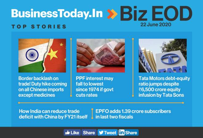 Biz EOD: Centre mulls curbs on Chinese imports; PPF interest may fall to lowest since 1974; EPFO adds 1.39 crore subscribers