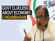 God save India's economy, said Chidambaram, as he slammed the Modi govt