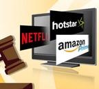 No more 'gaalis', sex, violence on Netflix, Hotstar, Amazon Prime?