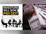 Budget 2020: Investors will now pay DDT, not companies