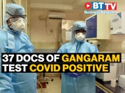 37 doctors test COVID positive at Delhi's Sir Ganga Ram Hospital
