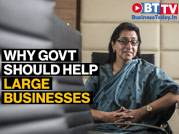 Top industry leaders on why govt should help large businesses