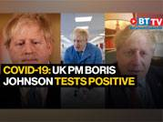 Coronavirus update: UK PM Boris Johnson tests positive