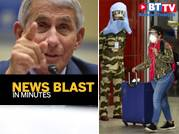 Dr Fauci expects vaccine by year end; MHA's rules for international arrivals