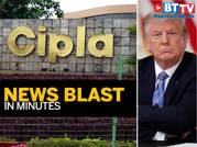 Cipla prices Remdesivir at Rs 4000; Harvard, MIT sue Trump administration