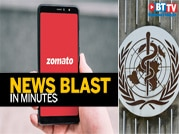 Zomato raises $195 mn; WHO to set up traditional medicine centre