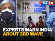 Experts warn of a third COVID-19 wave; How prepared is India?