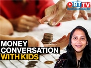 Mother's Day Special: How to teach kids about money?