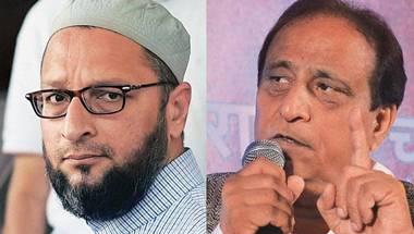 Secularism, Azam Khan, Asaduddin Owaisi