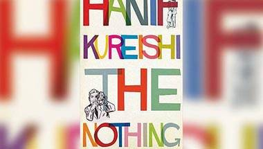 Infidelity, Marriage, The Nothing, Hanif Kureishi