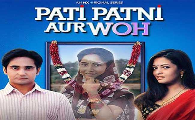 Pati Patni Aur Woh, MX Player, Web Series, Anant Vidhaat Sharma