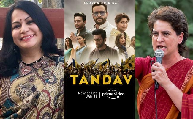 Tandav Web Series, Shefali Vaidya, Priyanka Gandhi, Tandav Controversy Amazon Prime