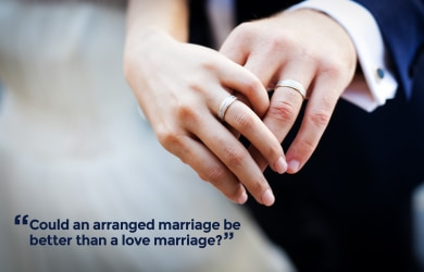 Could an arranged marriage be better than a love marriage-01