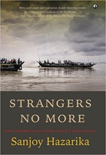 स्ट्रेंजर्स नो मोर में माणिक सरकार की विदेश नीति में तफसील से बात की गई है.