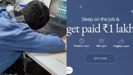 ये कंपनी दफ़्तर में सोने के लिए 1 लाख रुपए दे रही है, लूट लो मौका