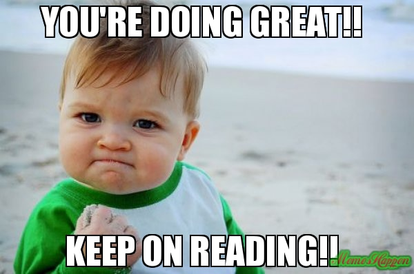 Youre Doing Great Keep On Reading