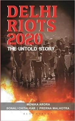 मोनिका अरोड़ा और सोनाली चितलकर, प्रेरणा मल्होत्रा की किताब डेल्ही रॉयट्स 2020: द अनटोल्ट स्टोरी. फोटो: Amazon