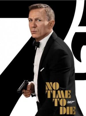 जेम्स बॉन्ड सीरीज़ की 25वीं फिल्म नो टाइम टु डाई का पोस्टर.