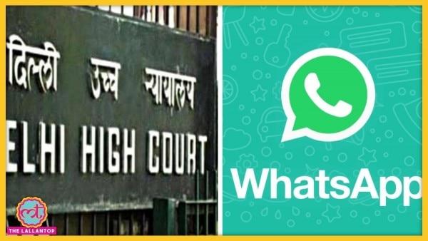 Whatsapp Delhi High Court
