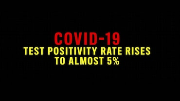 COVID-19 Test Positivity Rate Rises To Almost 5 Per Cent In India