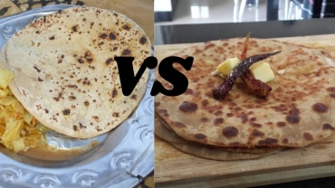 Roti Vs Paratha: The Battle Of The Breads Is Heating Up
