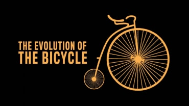 The Evolution Of The Bicycle